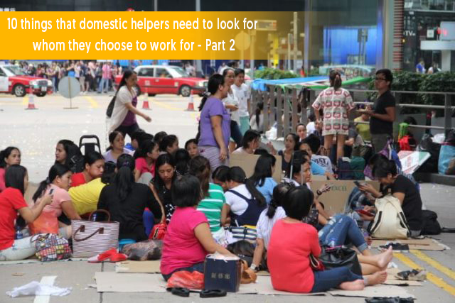10 Things that Domestic Helpers Need to Look for Whom they Choose to Work for - Part 2