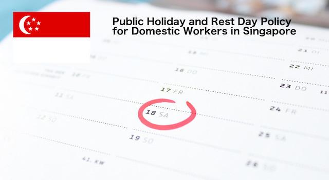 Public holiday maid singapore
